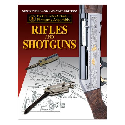 The Official Guide To Firearms Assembly: Rifle and Shotguns