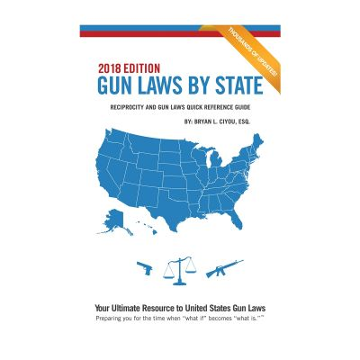Gun Laws By State - 2019 Edition
